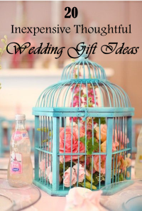20 Inexpensive Thoughtful Wedding Gift Ideas
