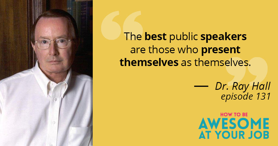 131 The Art of Public Speaking with Dr Ray Hull\u2026PLUS How Fast Are