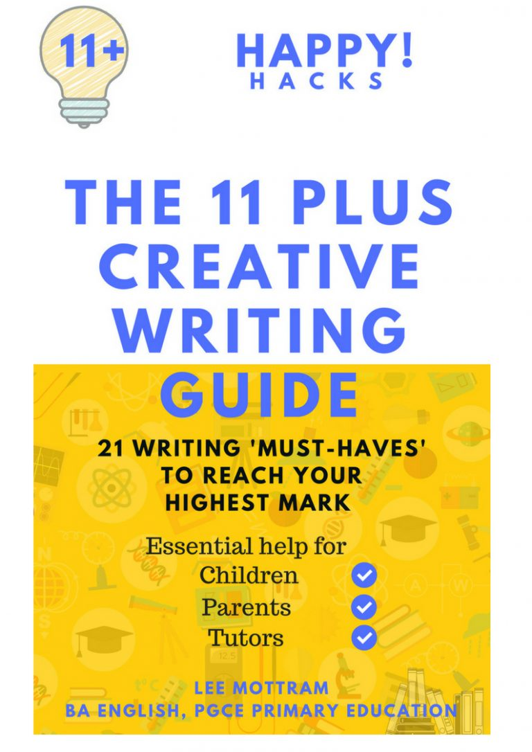 Writing Guide The 11 Plus Creative Writing Guide 21 Writing Must Haves To Reach Your Highest Mark