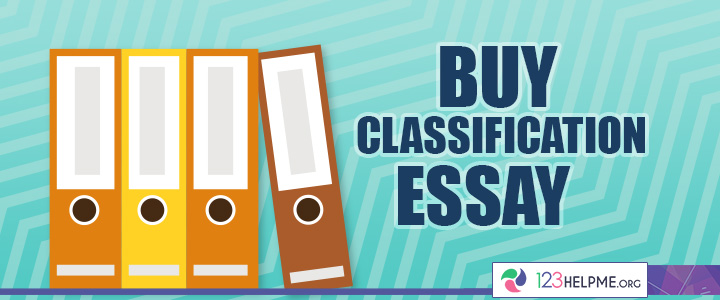 1 Classification Essay Writing Service from 123HelpMeorg