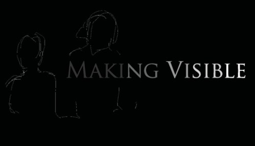 """Making Visible"""