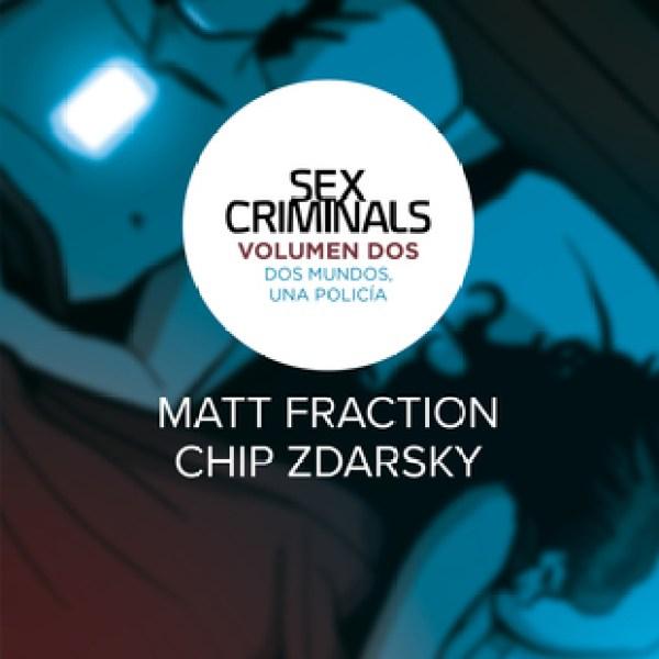 Sex Criminals 2. Dos mundos, una policía.