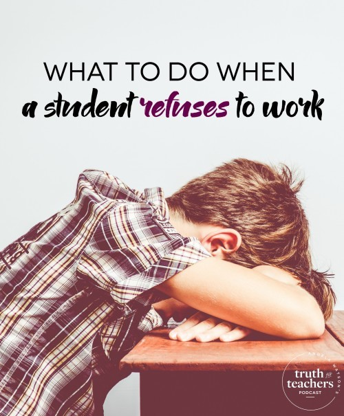 What to do in the middle of your lesson when a student refuses to work