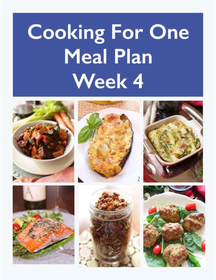 Meal Plan for One - Week 4 - Weekly Meal Planning - One Dish Kitchen