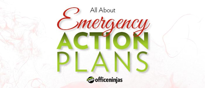 Emergency Action Plans Why You Need One  What You Need To Make One