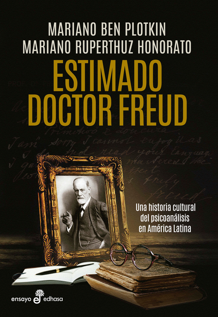 Sigmund Freud Libros Estimado Doctor Freud Edhasa Editorial Fundada En 1946