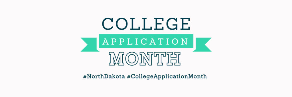College Application Month - Bank of North Dakota