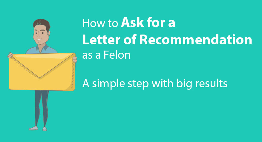 How To Ask For A Letter Of Recommendation As A Felon