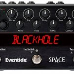 NAMM Pick Up 5 Eventide Space