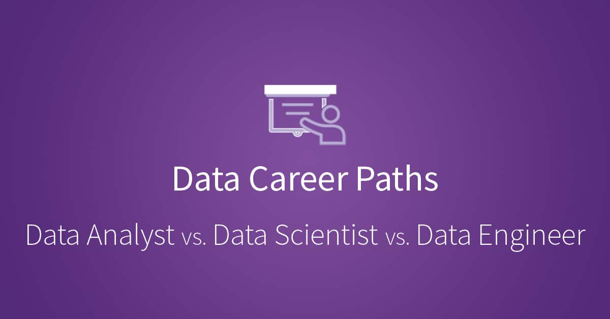 3 Data Careers Decoded and What It Means for You Udacity