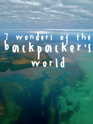 7 Wonders of the Backpacker's World