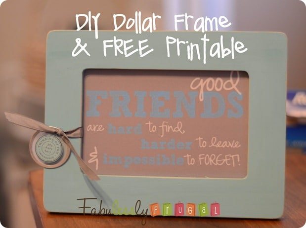 Easy DIY Picture Frame Gift for Friends (Free Printable