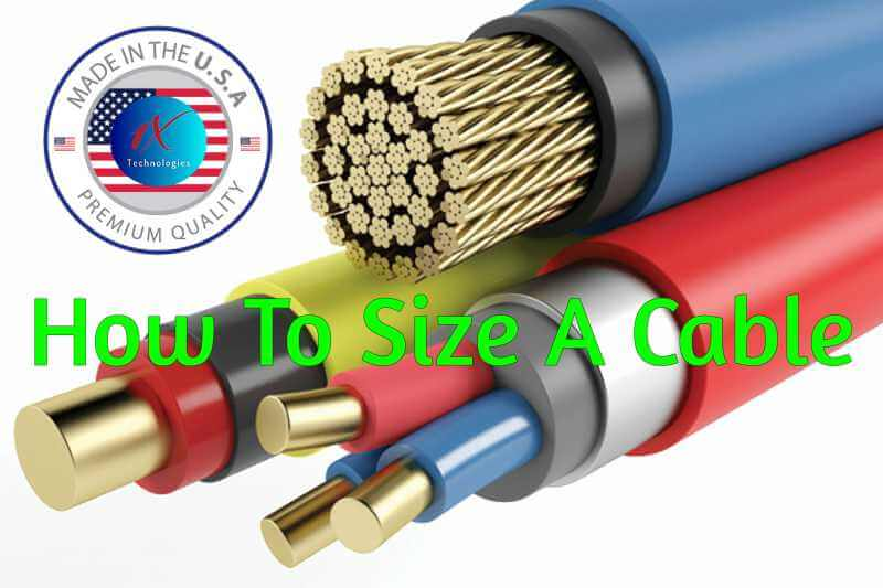 How to size a Cable Correctly Step-By-Step Comprehensive Guide