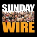 Episode #38 – SUNDAY WIRE: 'Mexican Standoff' with Patrick Henningsen and Ken 'Country' Rhodes