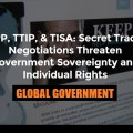 The Final Control: TPP, TTIP, TISA Global Corporate Takeover