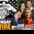 Episode #158 – SUNDAY WIRE: 'Uncle Sam Unhinged' with guests Prof Michel Chossudovsky, Vanessa Beeley, Basil Valentine