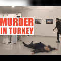 BREAKING: Russian Ambassador Gunned Down in Public By Turkish Assassin in Ankara