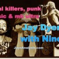 Serial Killers, Punk Music, LSD & MK ULTRA: Nino with Jay Dyer
