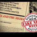 FAKE NEWS WEEK: Truth, War Propaganda, CIA and Media Manipulation
