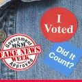FAKE NEWS WEEK: Electronic Voting – The Big Lie That Just Won't Die