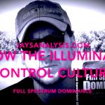How the Illuminati Control Culture – Full Spectrum Dominance: Jay Dyer