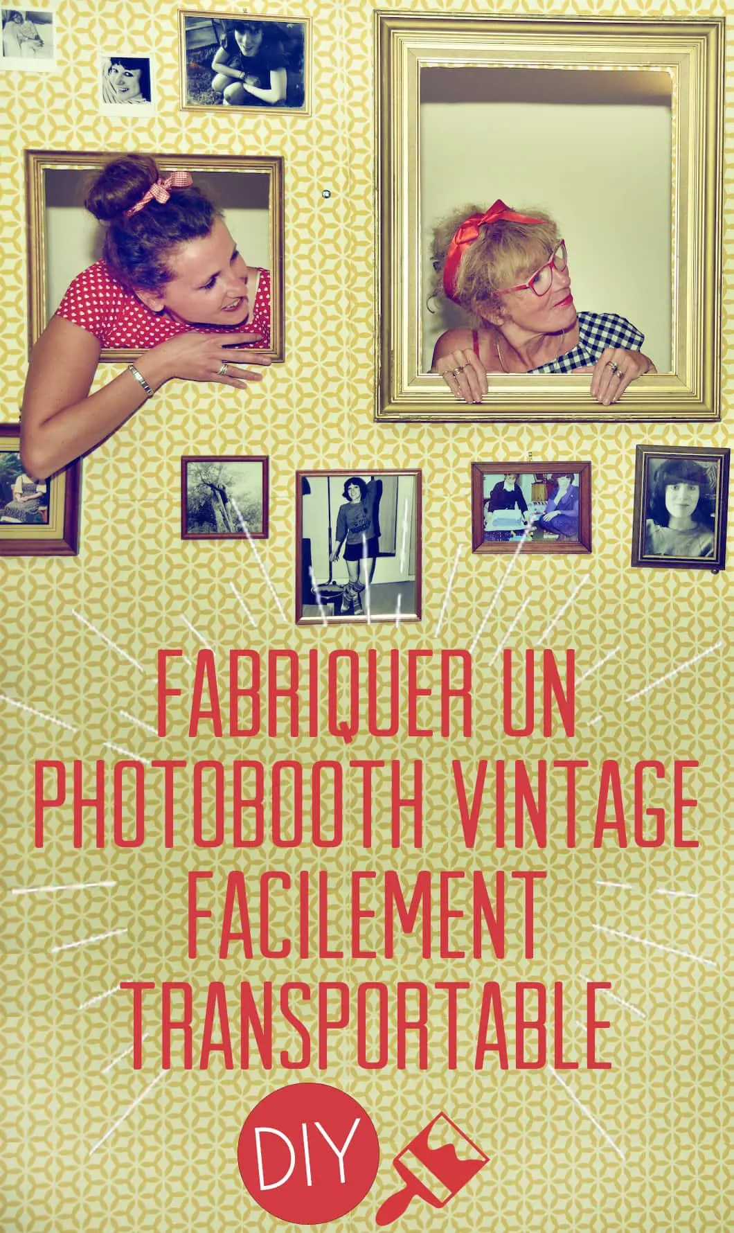Photobooth Maison Diy Fabriquer Un Photobooth Vintage Facilement Transportable