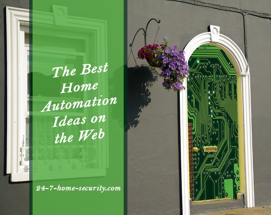 How To The 34 Best Home Automation Ideas - 24\/7 Home Security - home automation ideas