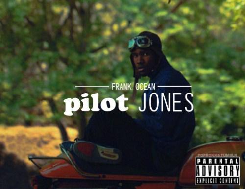 mp3: Frank Ocean – Pilot Jones (dickystixxx edit)