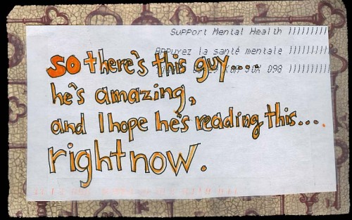 I just want to know if youu0027re okay from PostSecret - example of a wanted poster