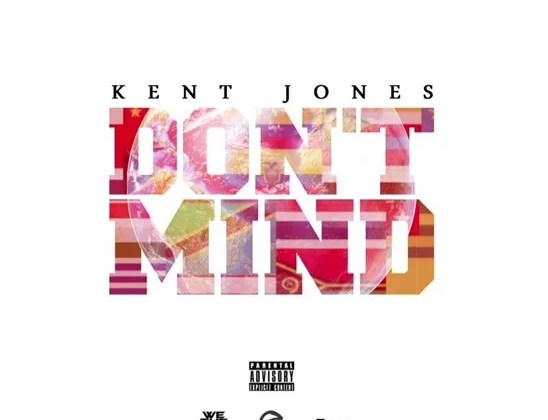 Kent Jones - Don't Mind (DRTY)