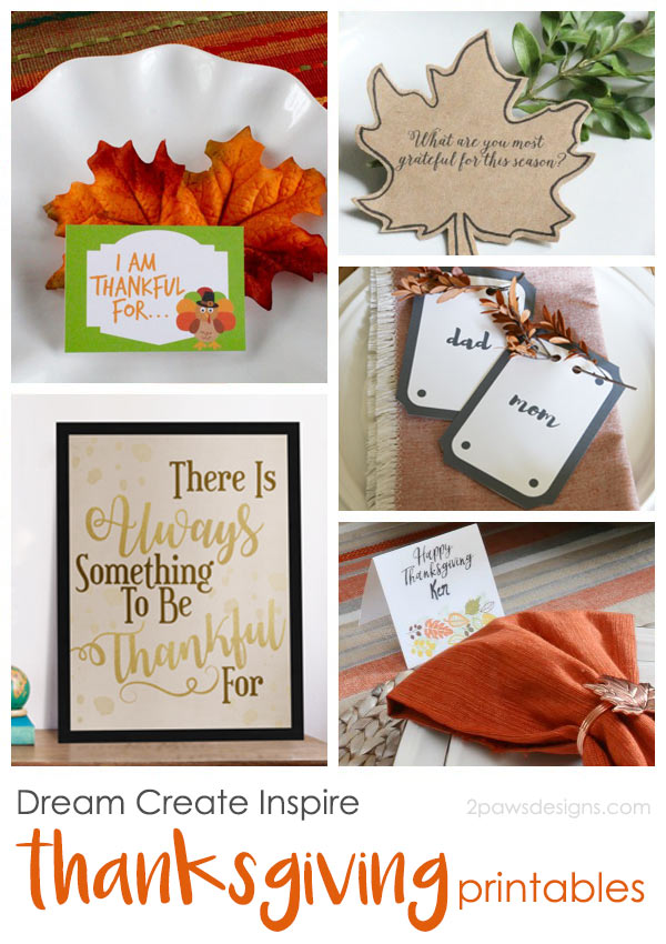 http://i0.wp.com/2pawsdesigns.com/wp-content/uploads/2016/11/Dream-Create-Inspire-Week45-Thanksgiving-Printables.jpg?resize=600%2C850