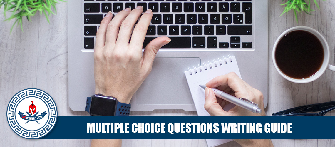 Multiple Choice Questions Creating and Answering Help 300Writers