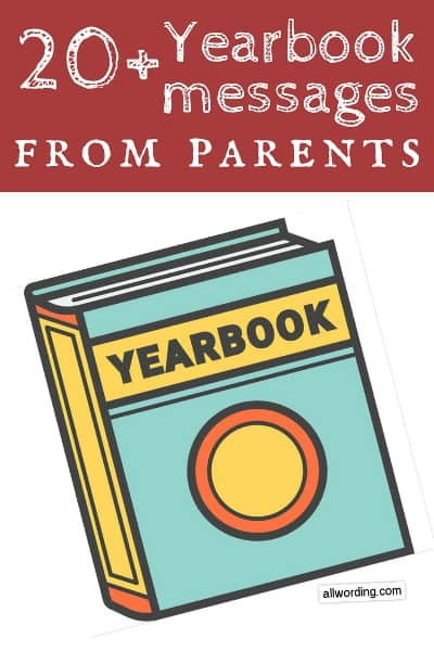 20+ Sample Yearbook Messages From Parents » AllWording