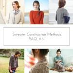 Sweater Construction Methods: Raglan