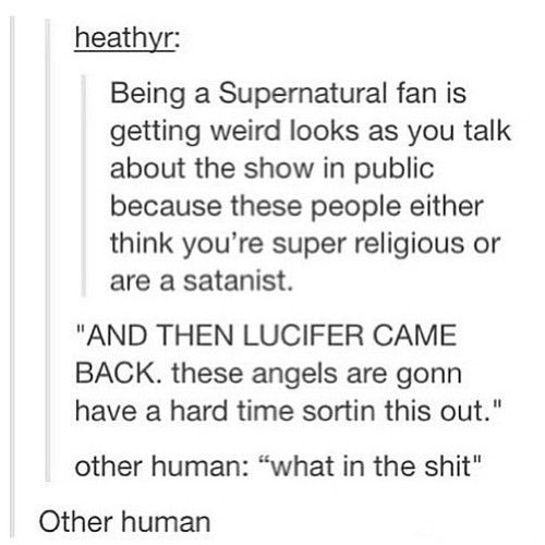 The SPN fandom - Missing Lucifer LOL and Metatron is a jerk and - how to write a contract agreement between two people