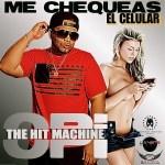Opi The Hit Machine – Me Chequeas El Celular