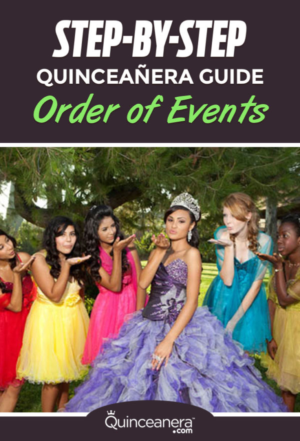 Step-By-Step Quinceanera Guide Order Of Events