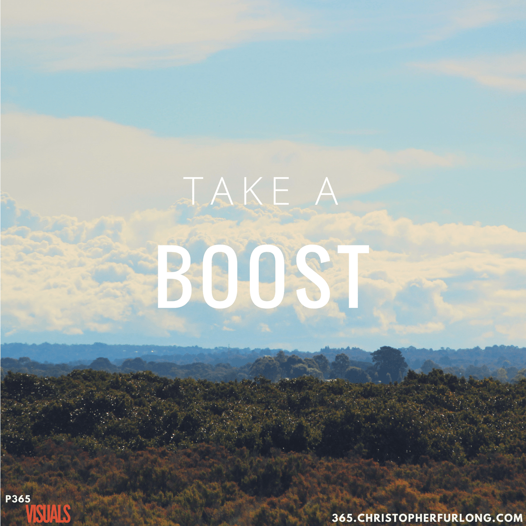 Day #098: Take A Boost