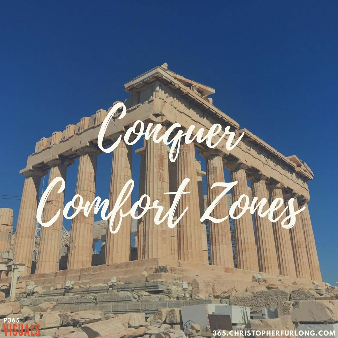 Day #277: Conquer Comfort Zones