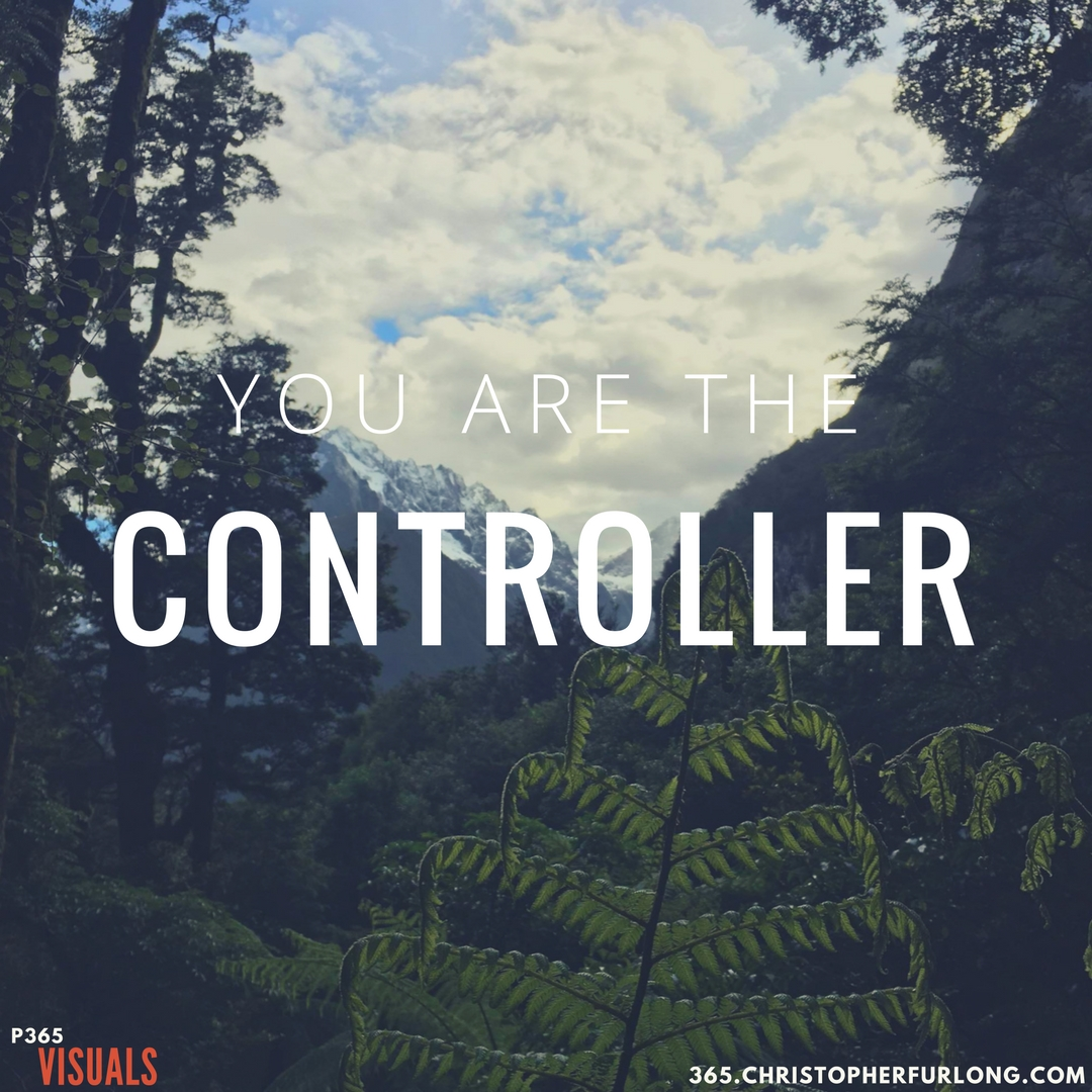 Day #299: You Are The Controller