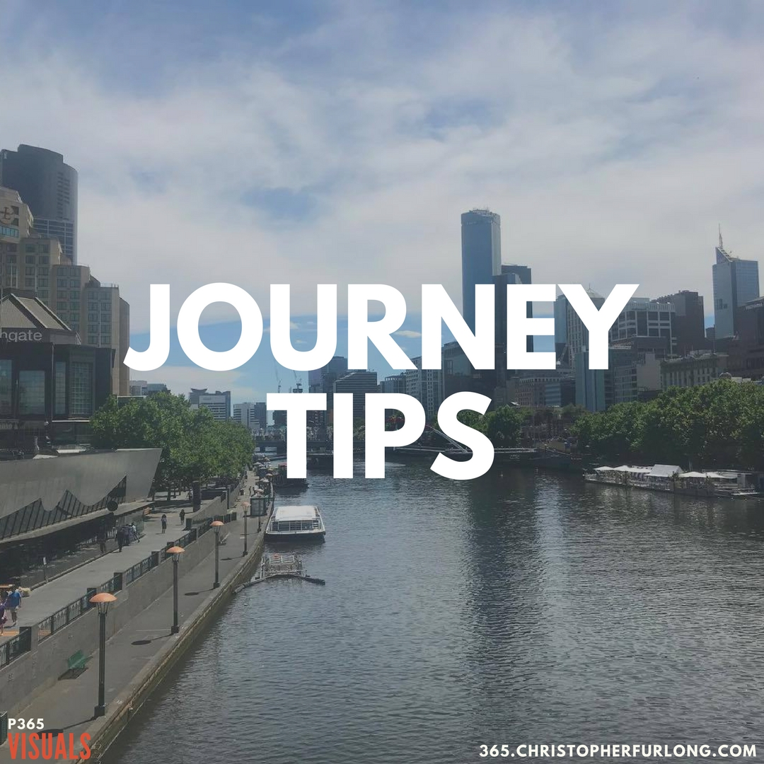 Day #330: Journey Tips