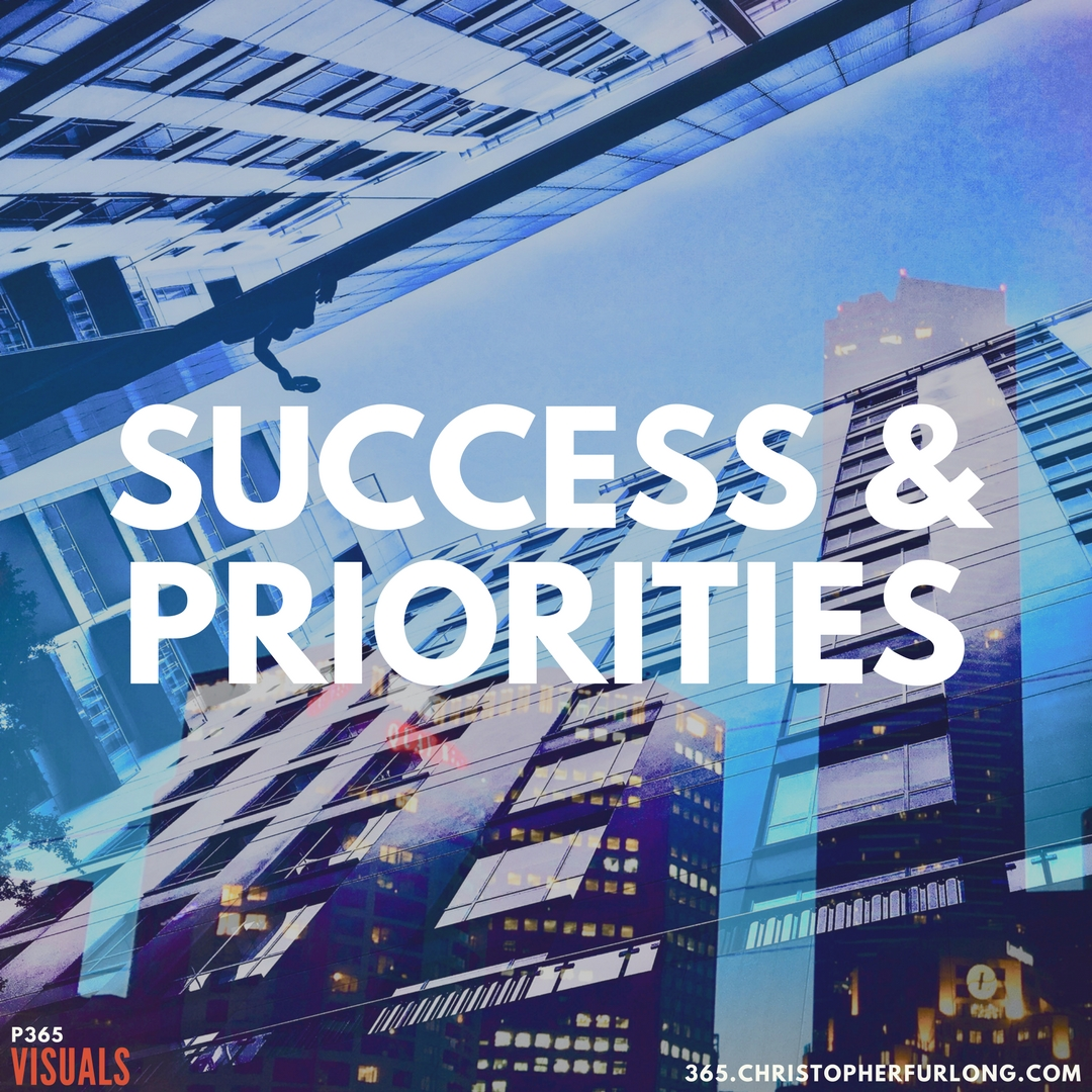 Day #354: Success & Priorities