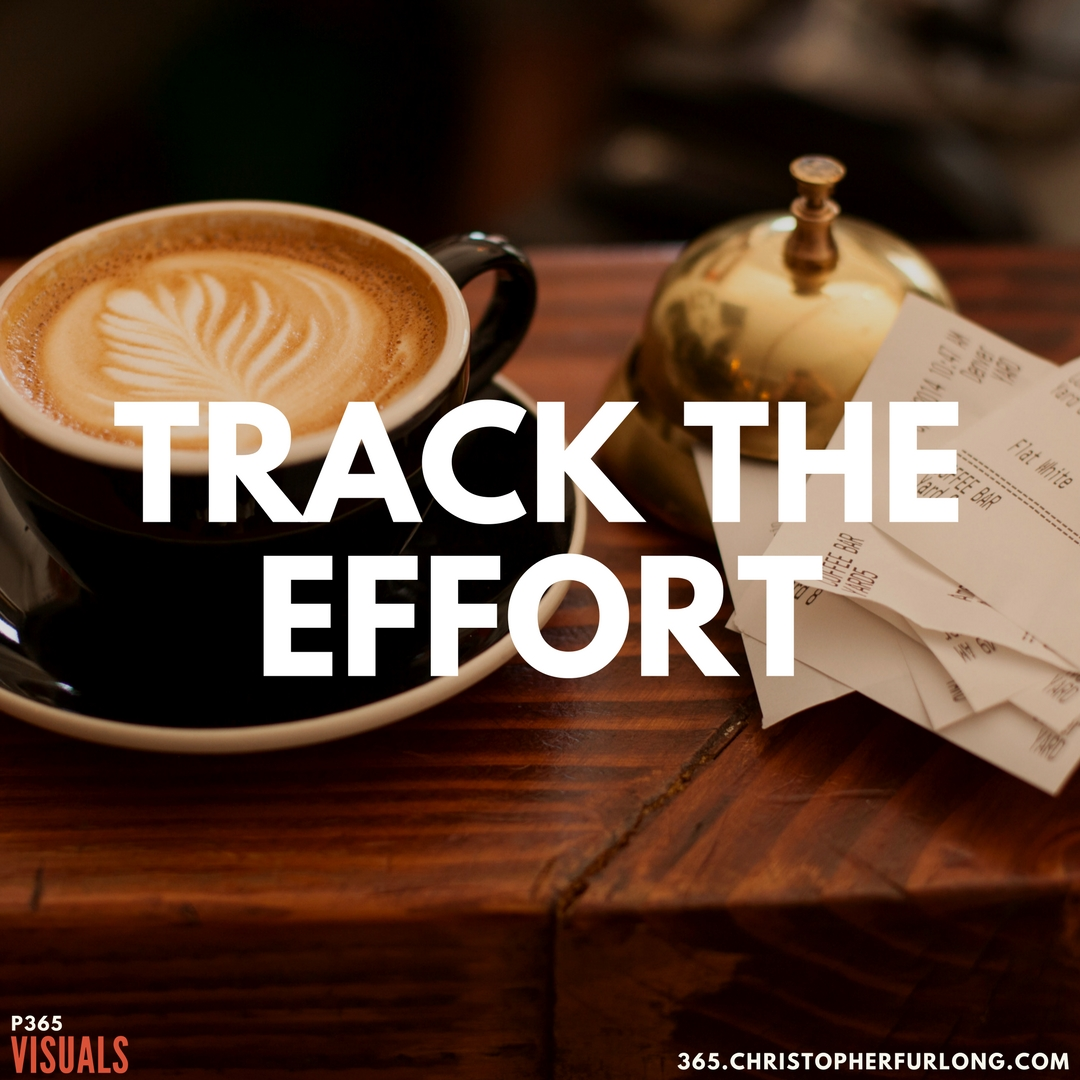 P365 2018: Day #021: Track The Effort