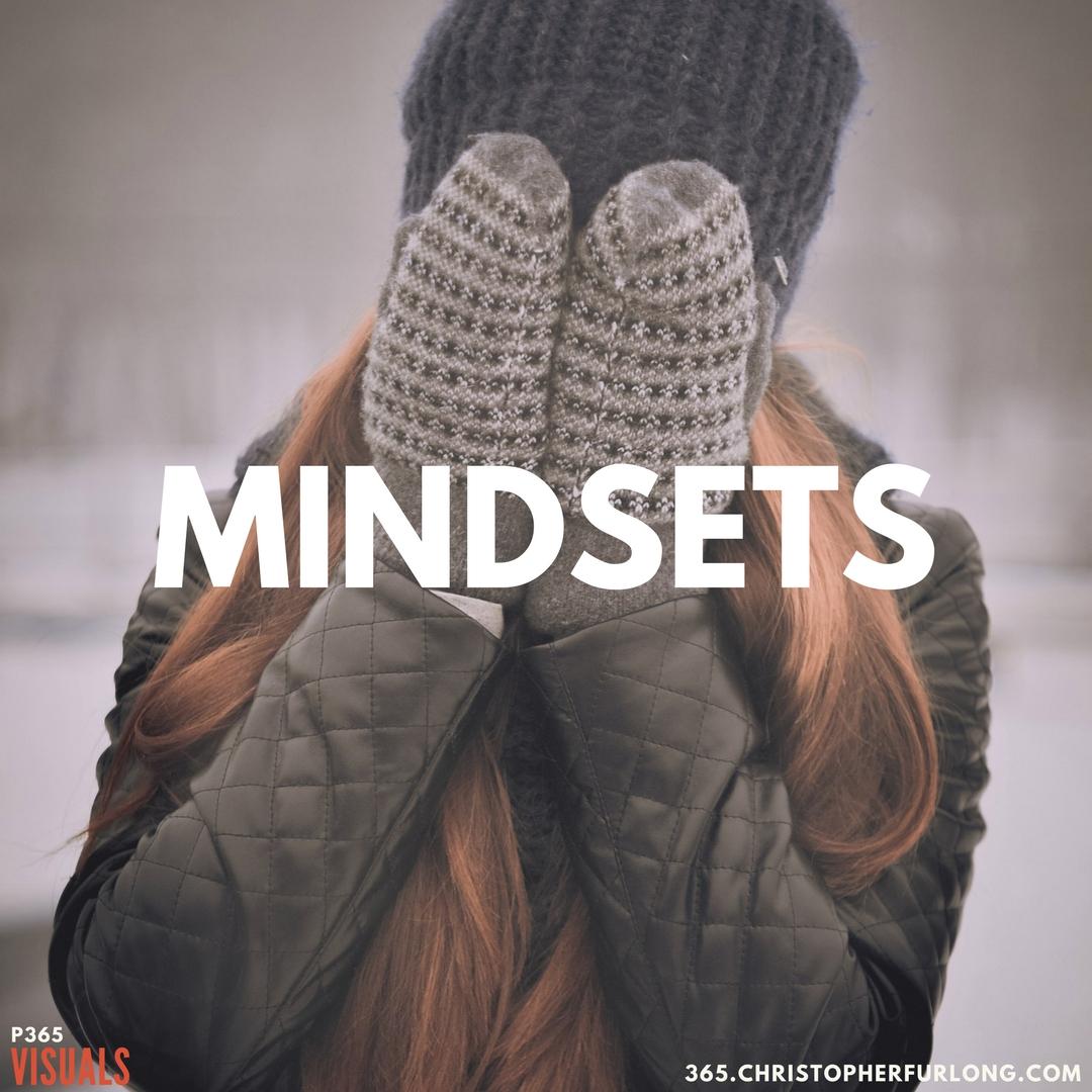 P365 2018: Day #111: Mindsets
