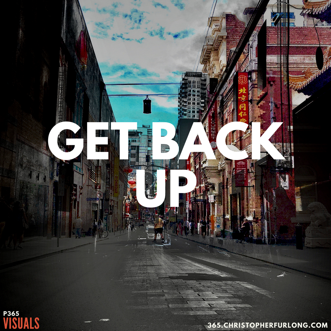 P365 2018: Day #163: Get Back Up