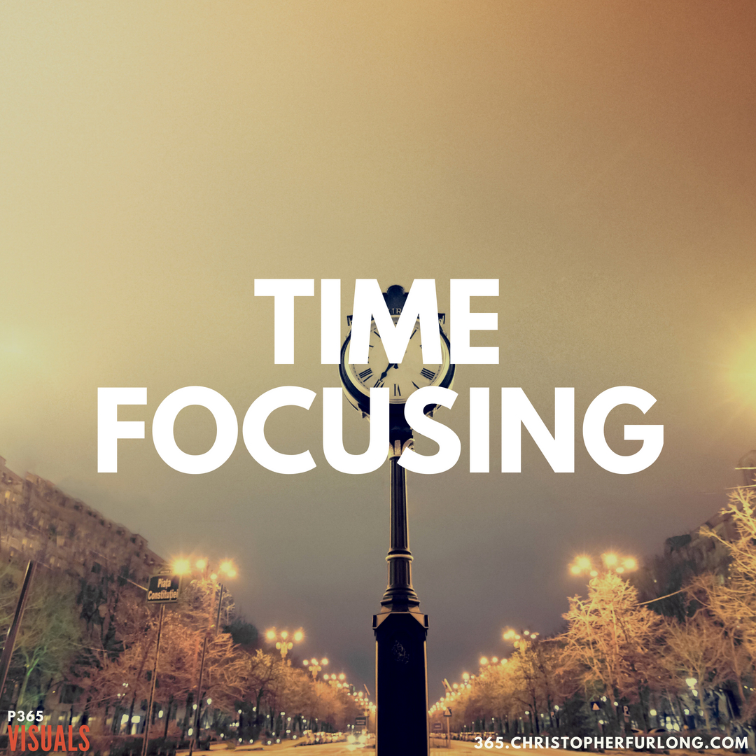 P365 2018: Day #172: Time Focusing