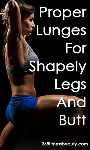 Proper Lunges For Shapely Legs And Butt