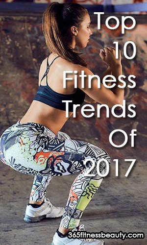 Top 10 Fitness Trends Of 2017