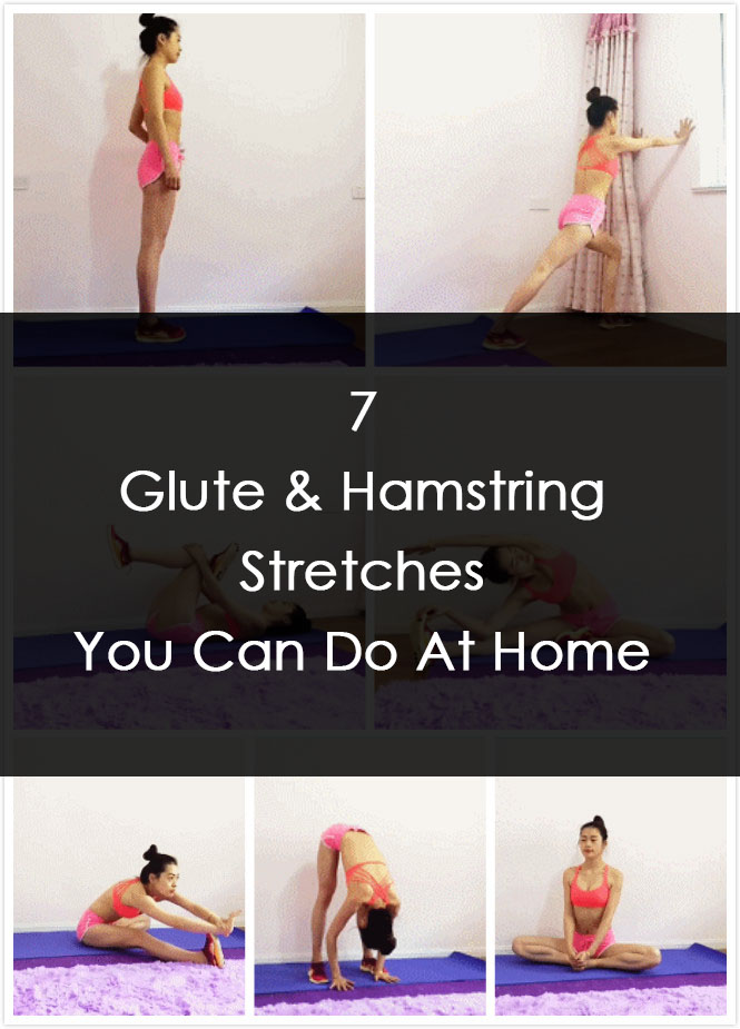 7 Glute & Hamstring Stretches You Can Do At Home Share