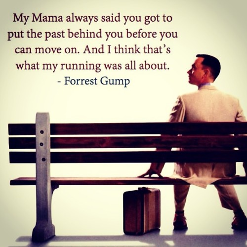 Forrest Gump quote about running from the past Movies - publicity release form